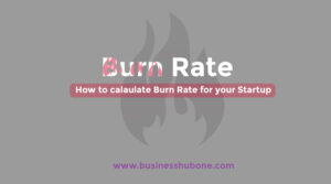 How to Calculate Burn Rate