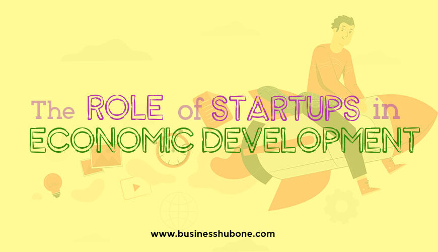 Role of Startups in Economic Development