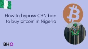 How to bypass CBN ban to buy bitcoin or any other cryptocurrency in Nigeria.