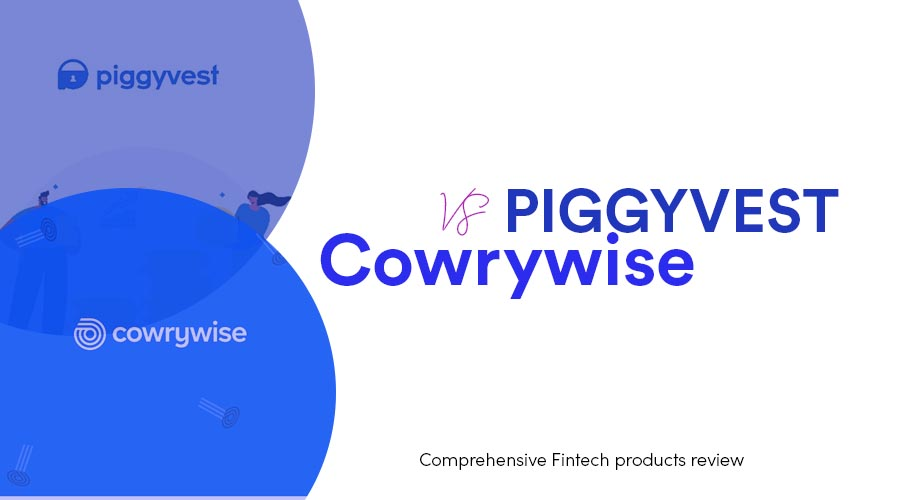 Read more about the article Piggyvest vs Cowrywise