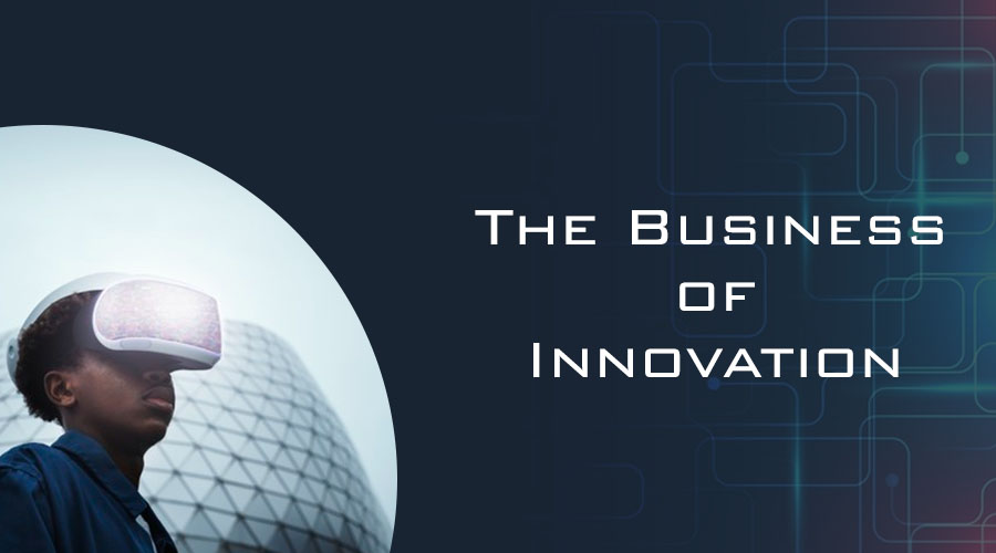 Read more about the article The Business of Innovation