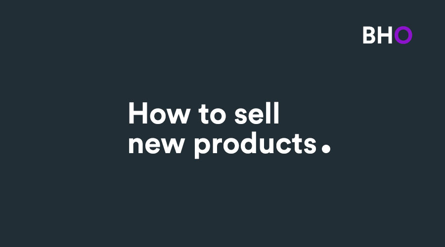 how to sell new products