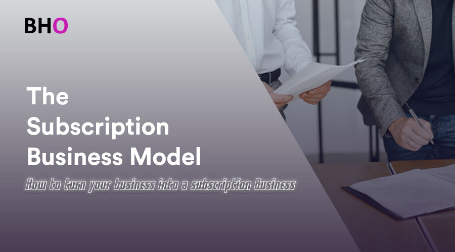 Read more about the article How to build a subscription business